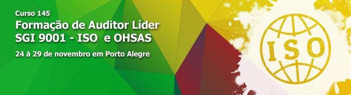Formação de Auditor Líder SGI 9001 - ISO  e OHSAS